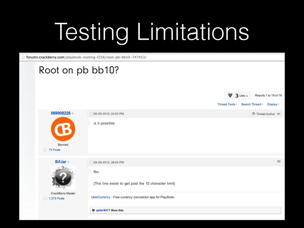 Testing Limitations