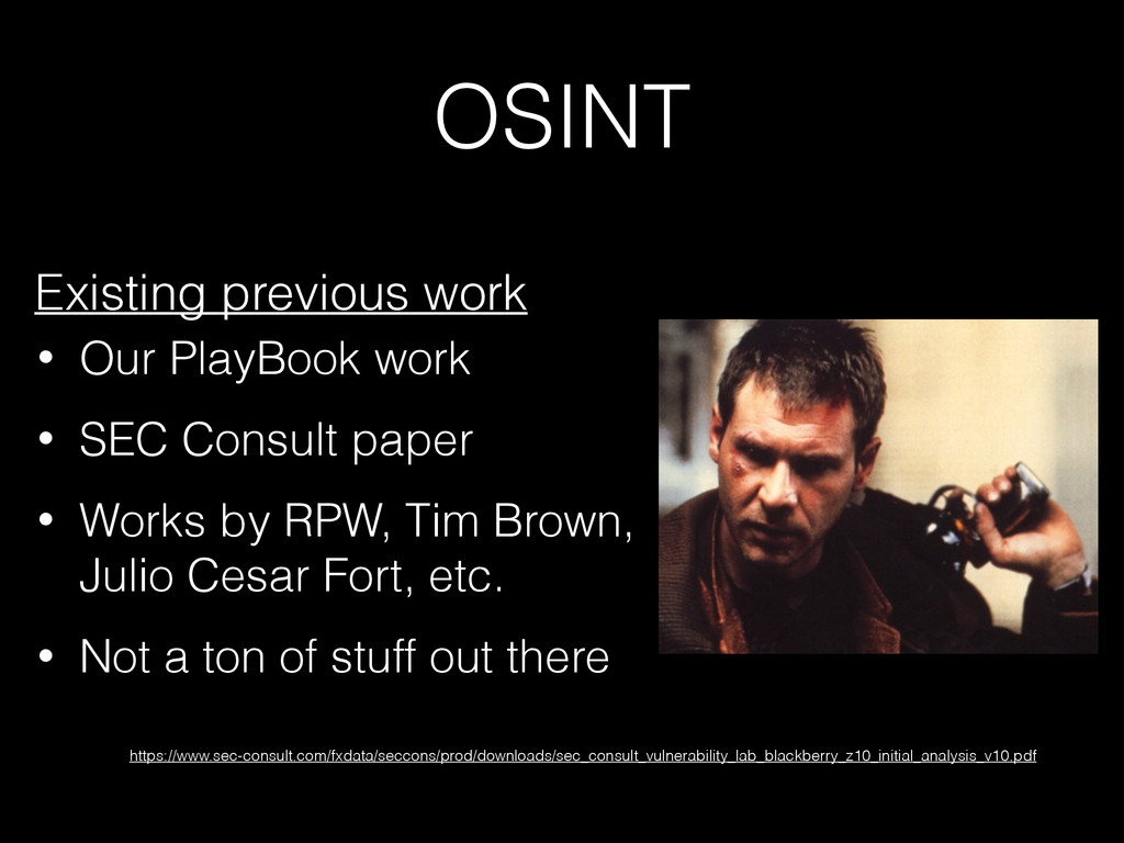OSINT Existing previous work • Our PlayBook wor...