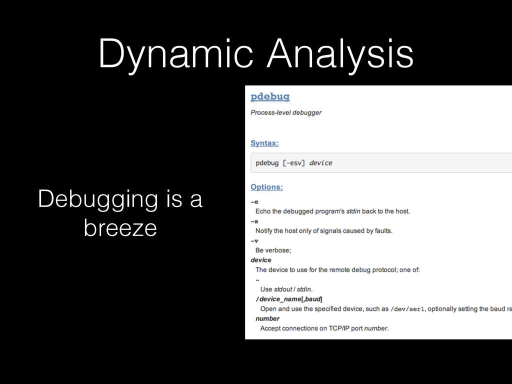 Dynamic Analysis Debugging is a breeze