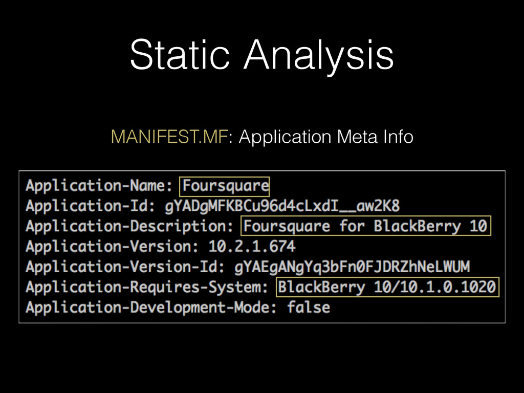 Static Analysis MANIFEST.MF: Application Meta I...