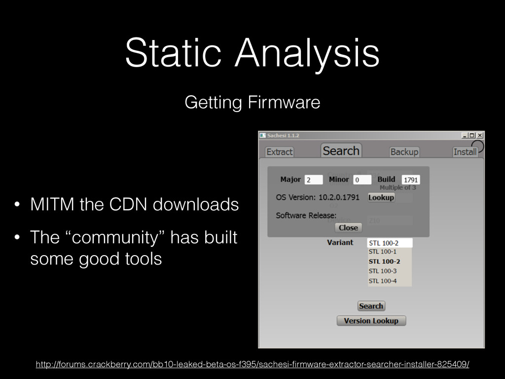 Static Analysis Getting Firmware • MITM the CDN...