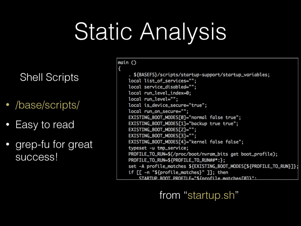 Static Analysis Shell Scripts • /base/scripts/ ...