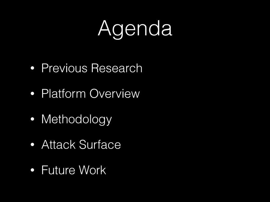 Agenda • Previous Research • Platform Overview ...