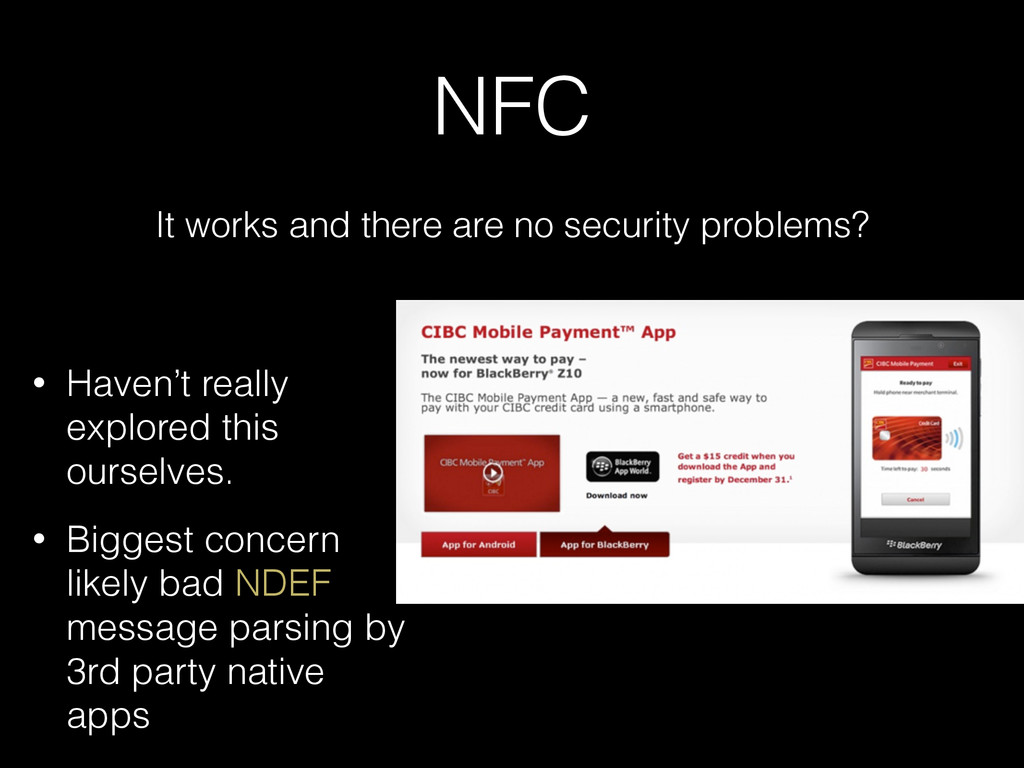 NFC It works and there are no security problems...