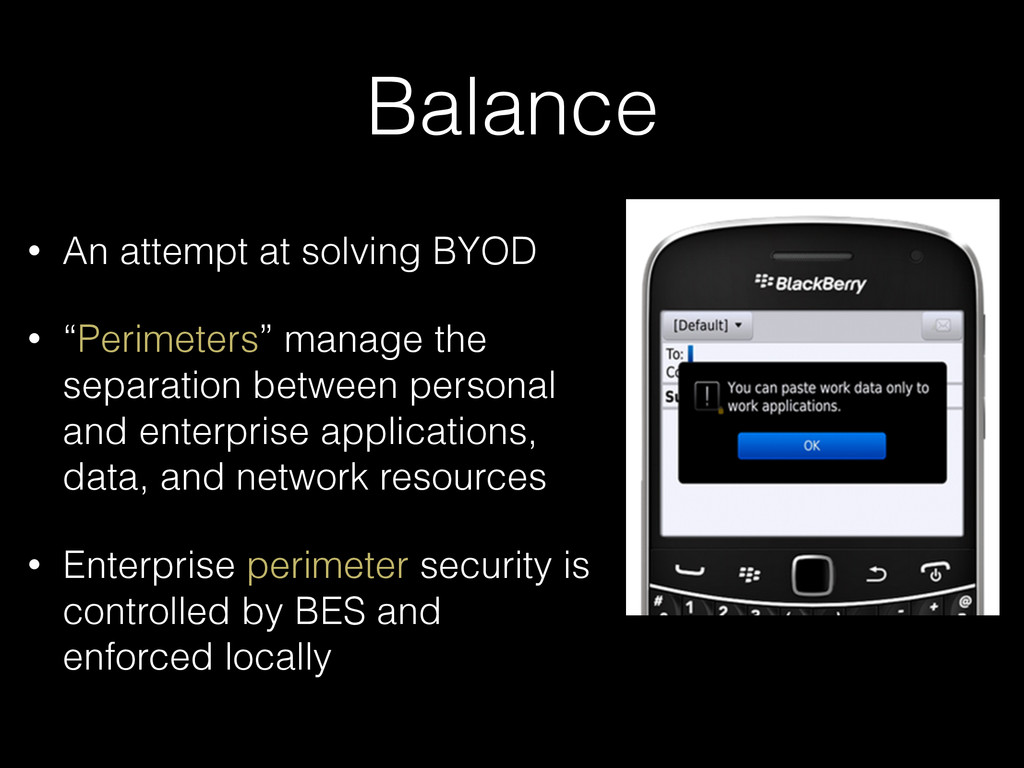 "Balance • An attempt at solving BYOD • ""Perimet..."