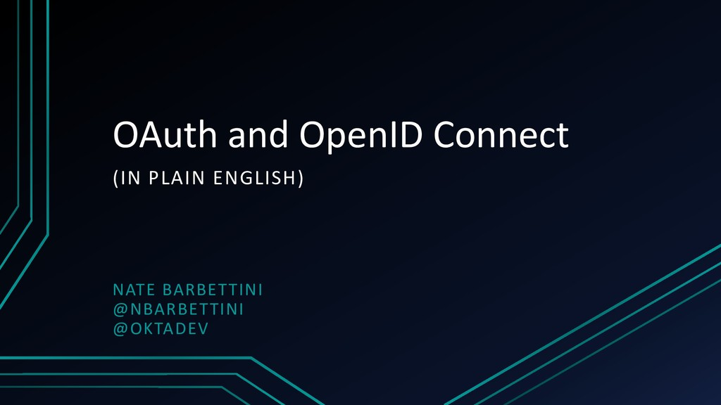 OAuth and OpenID Connect (IN PLAIN ENGLISH) NAT...