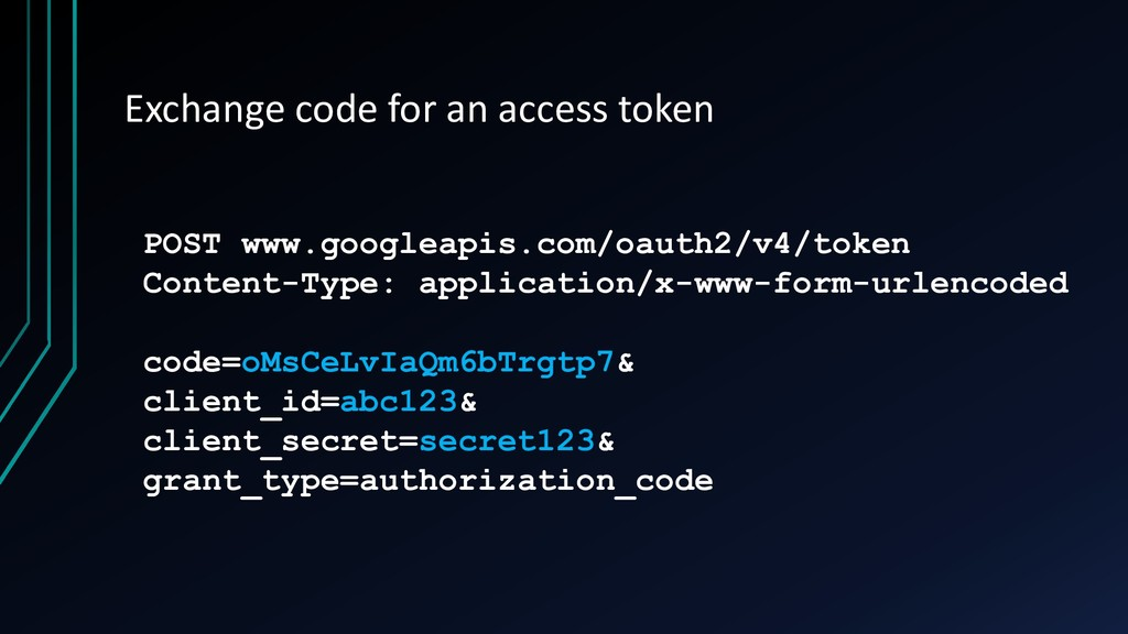 Exchange code for an access token POST www.goog...