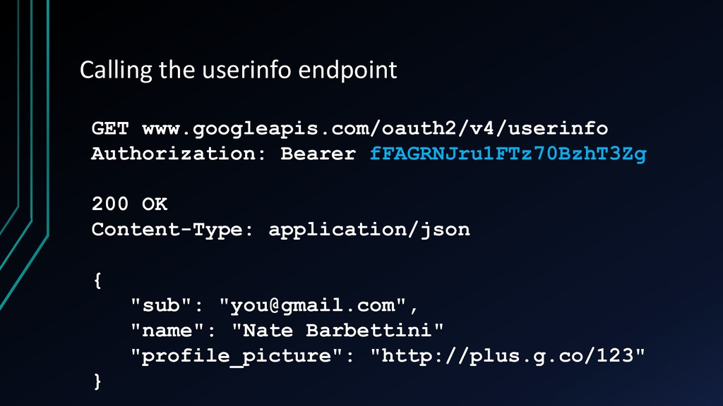 Calling the userinfo endpoint GET www.googleapi...
