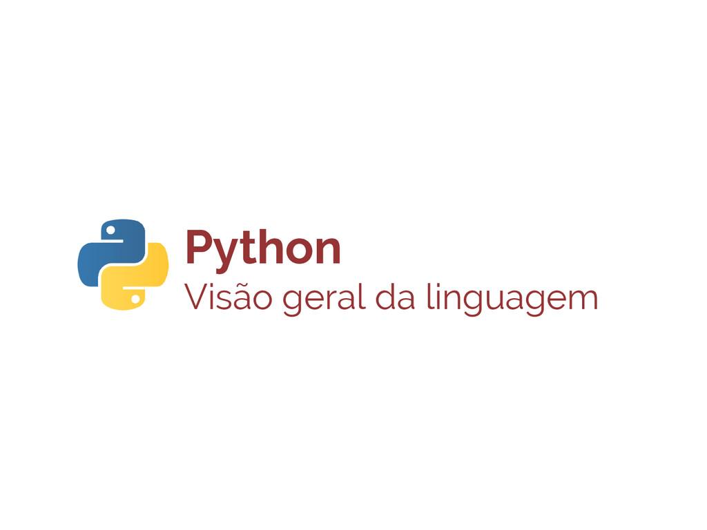 Python Visão geral da linguagem