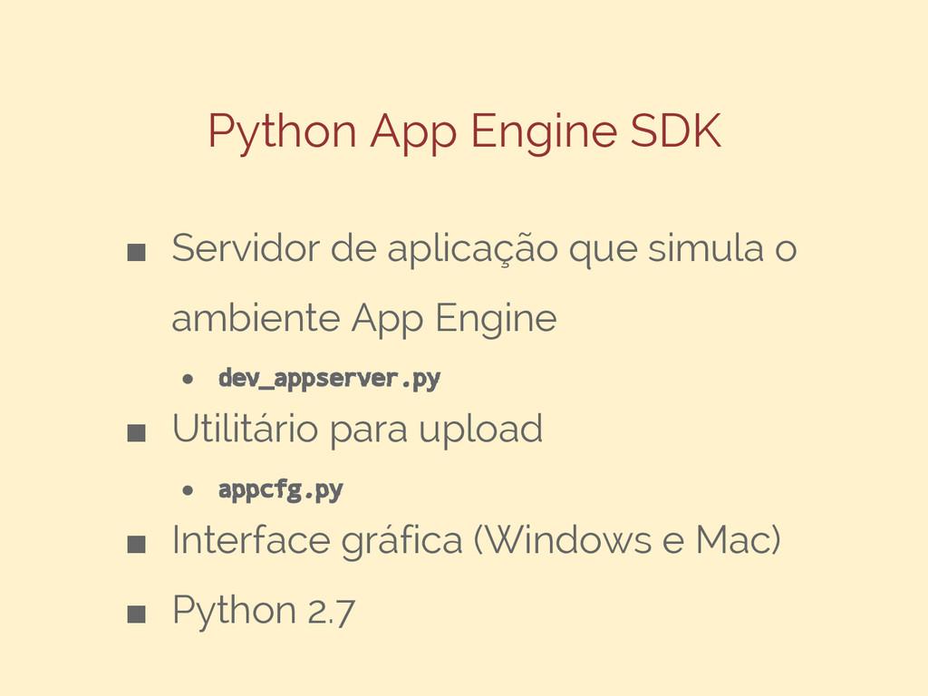 Python App Engine SDK ■ Servidor de aplicação q...