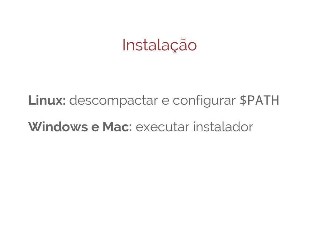Instalação Linux: descompactar e configurar $PA...
