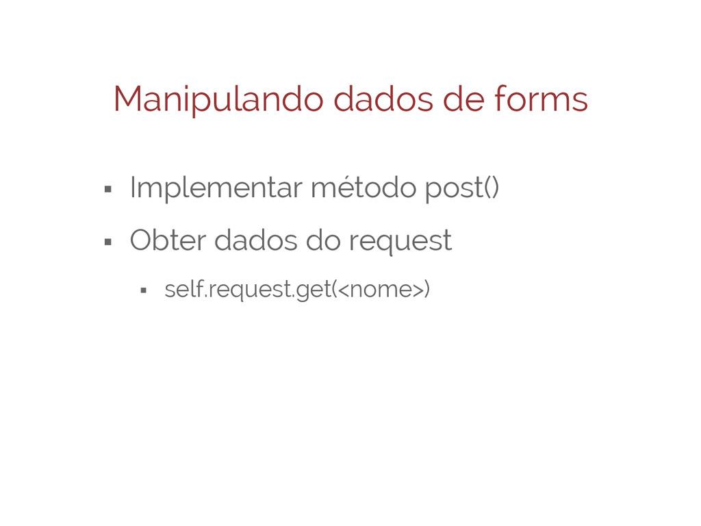 Manipulando dados de forms ⬝ Implementar método...