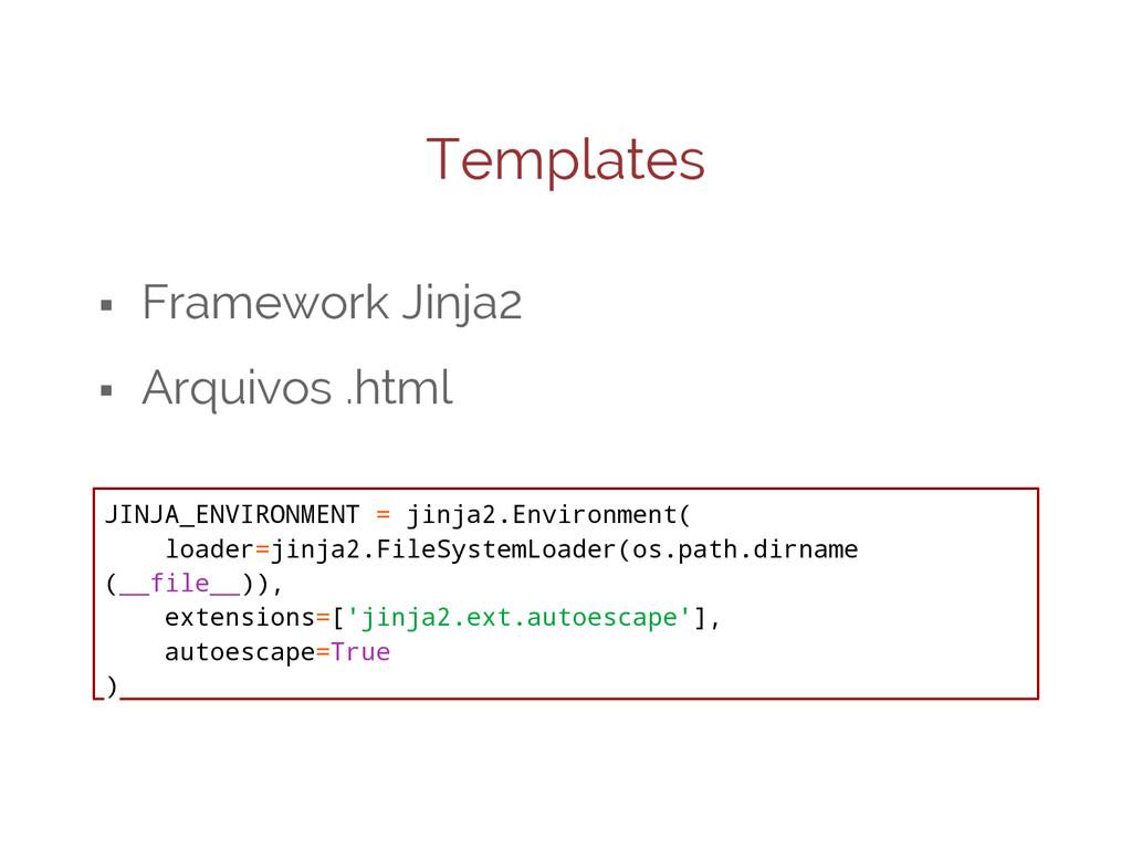 Templates ⬝ Framework Jinja2 ⬝ Arquivos .html J...