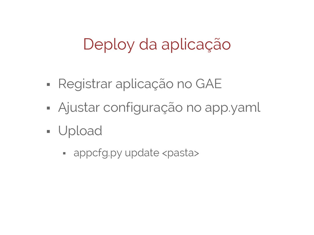 Deploy da aplicação ⬝ Registrar aplicação no GA...