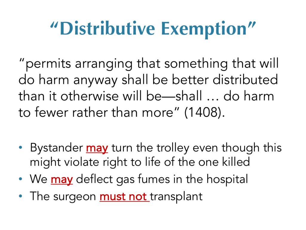 """Distributive Exemption"" ""permits arranging tha..."