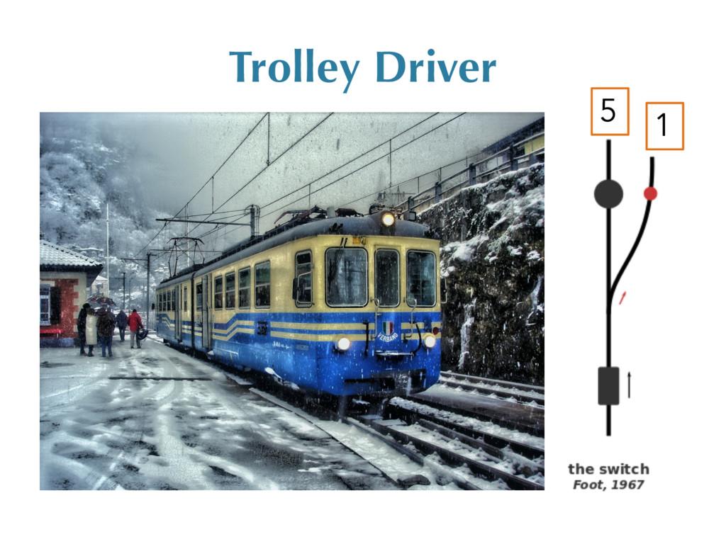 Trolley Driver 5 1