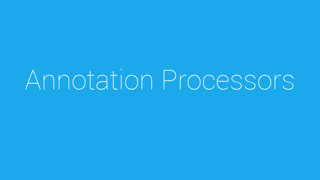 Annotation Processors