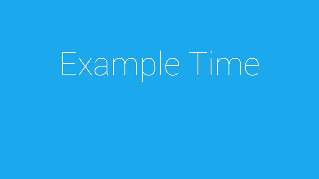 Example Time
