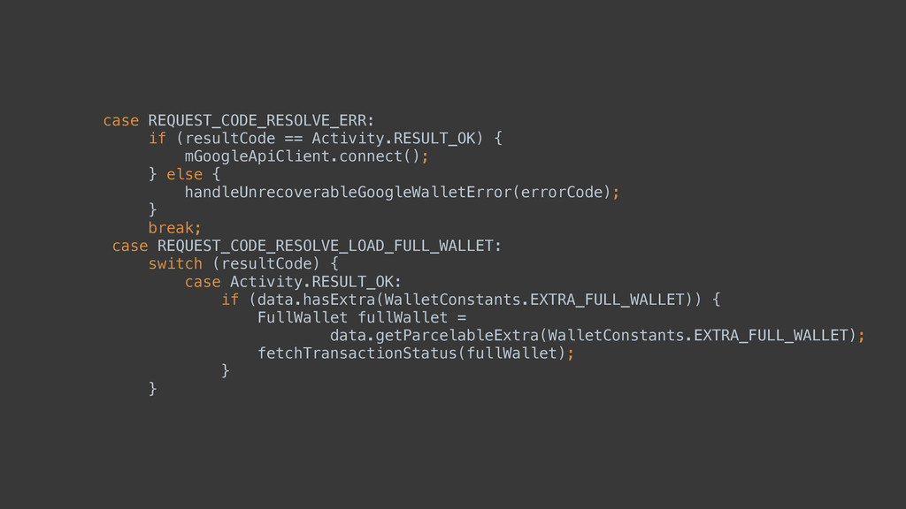 case REQUEST_CODE_RESOLVE_ERR: if (resultCode ...