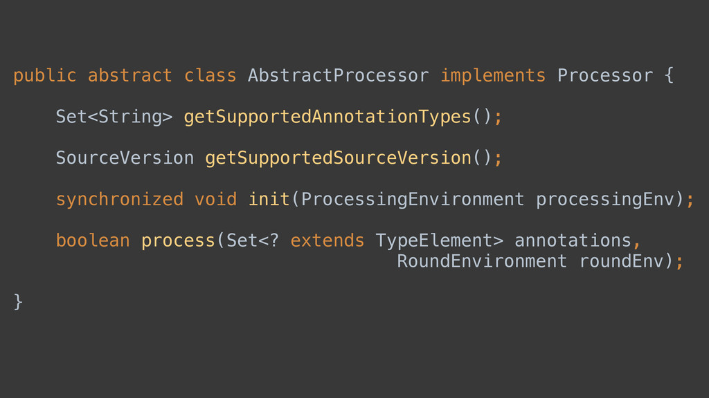 public abstract class AbstractProcessor impleme...