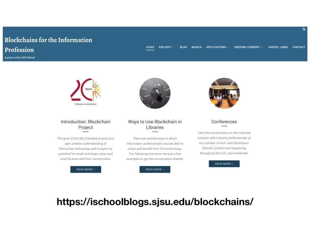 https://ischoolblogs.sjsu.edu/blockchains/