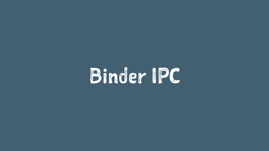 Binder IPC