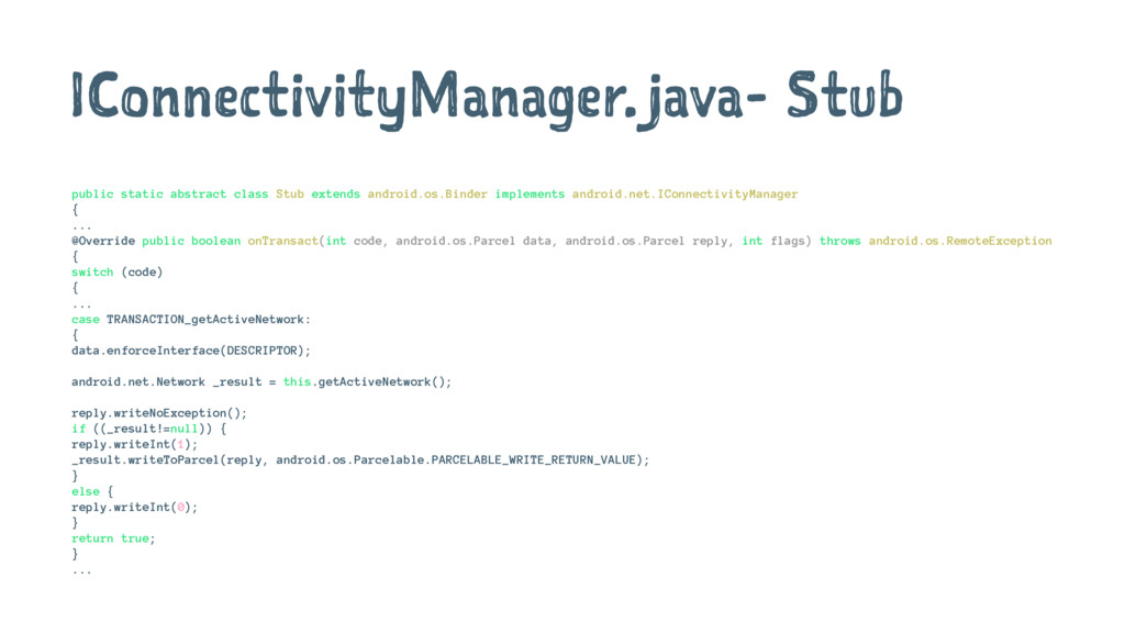 IConnectivityManager.java- Stub public static a...