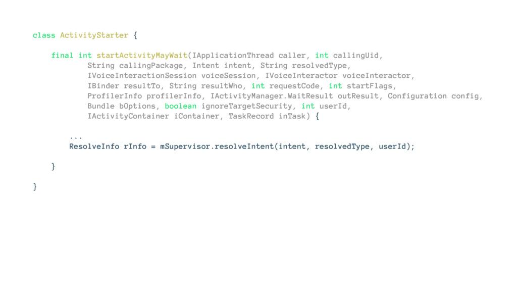 class ActivityStarter { final int startActivity...