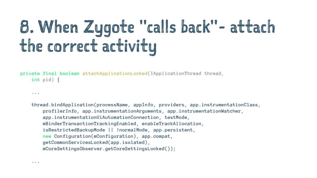 """8. When Zygote """"calls back""""- attach the correct..."""