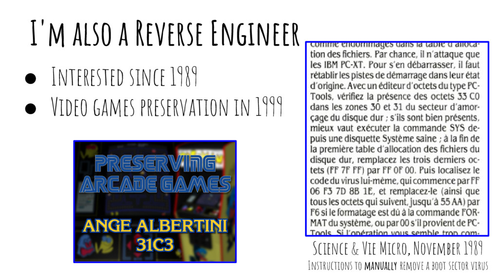 I'm also a Reverse Engineer ● Interested since ...