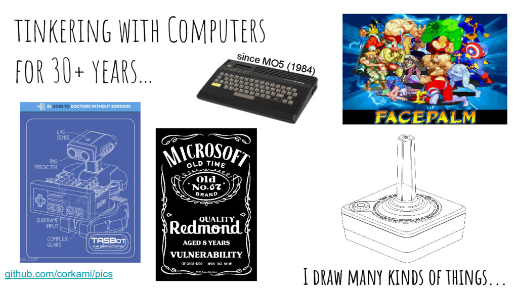 tinkering with Computers for 30+ years... since...