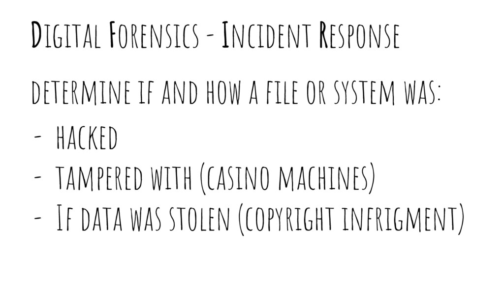 Digital Forensics - Incident Response determine...