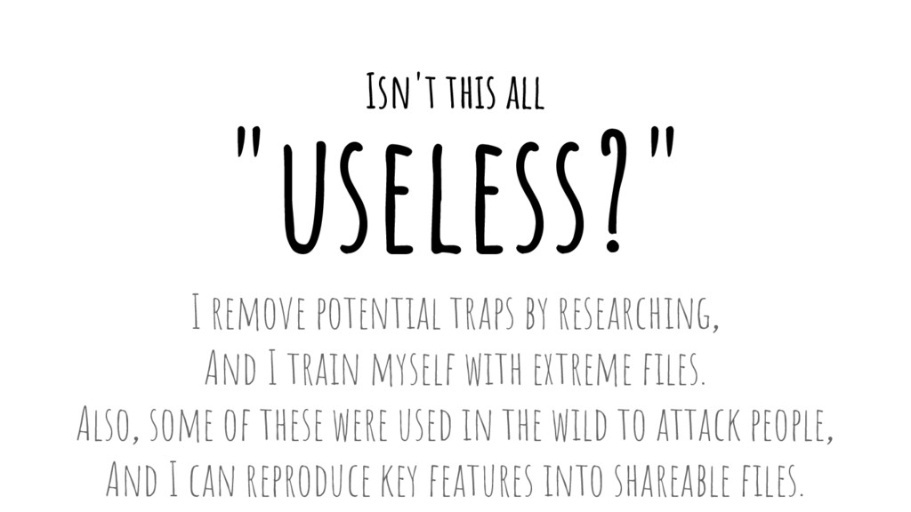"""""""useless?"""" I remove potential traps by research..."""