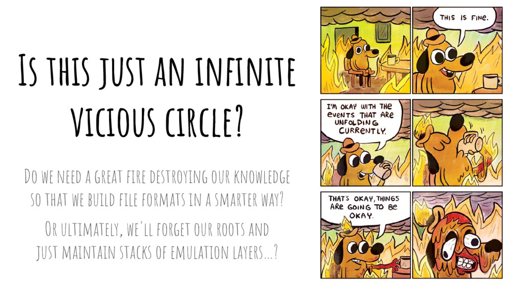Is this just an infinite vicious circle? Do we ...