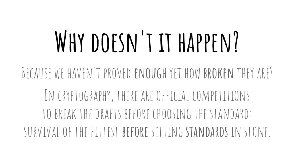 Why doesn't it happen? Because we haven't prove...