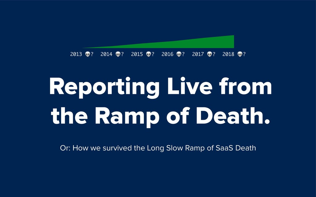 Reporting Live from  the Ramp of Death. 2013 ?...