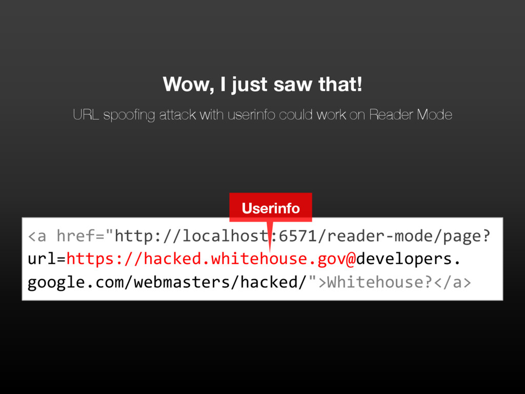 Wow, I just saw that! URL spoofing attack with ...