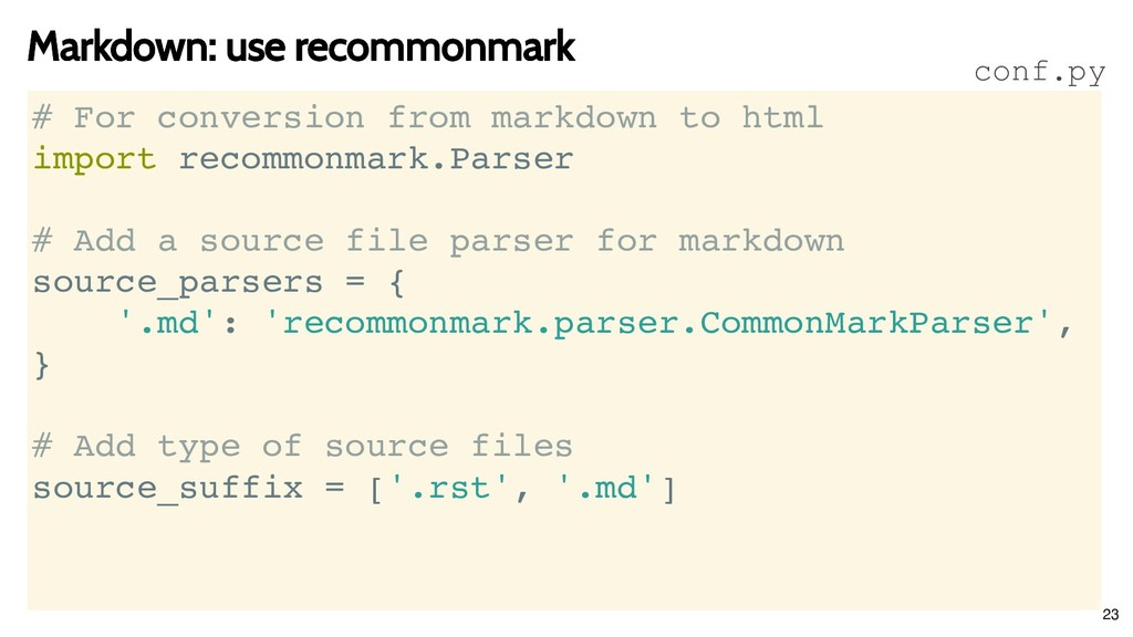 Markdown: use recommonmark Markdown: use recomm...