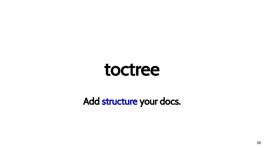 toctree toctree Add Add structure structure you...