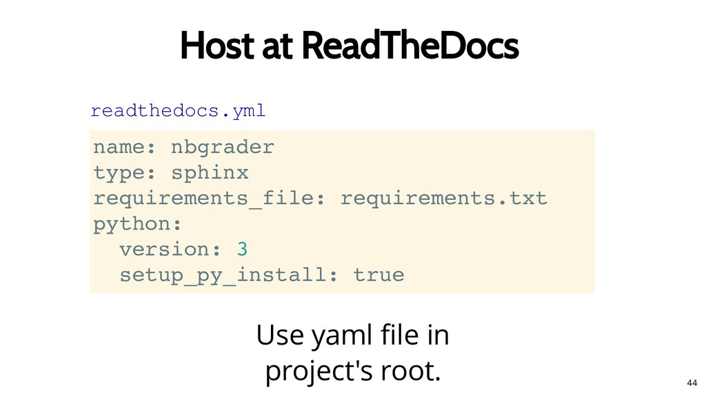 Host at ReadTheDocs Host at ReadTheDocs Use yam...