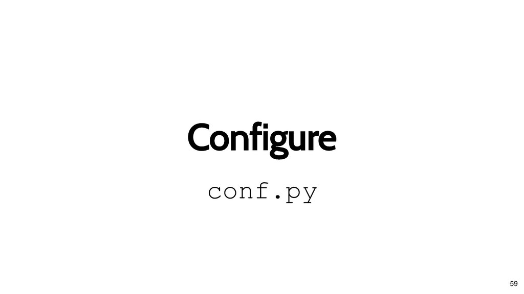 Configure Configure conf.py 59