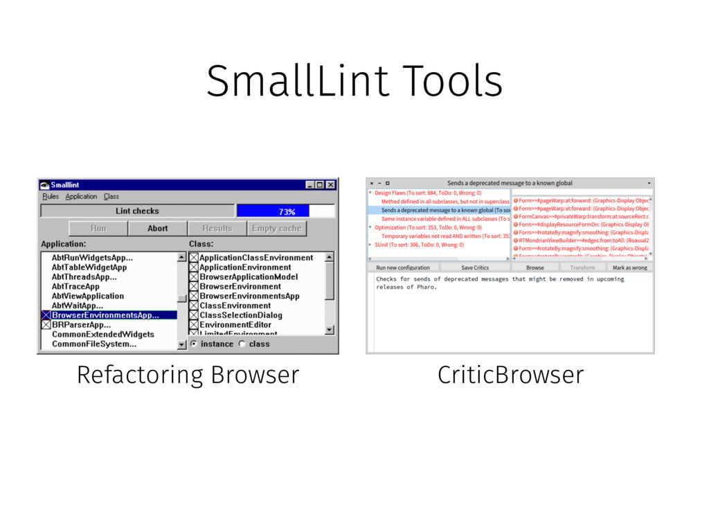 SmallLint Tools Refactoring Browser CriticBrows...