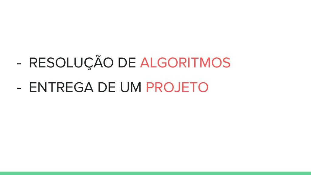 - RESOLUÇÃO DE ALGORITMOS - ENTREGA DE UM PROJE...