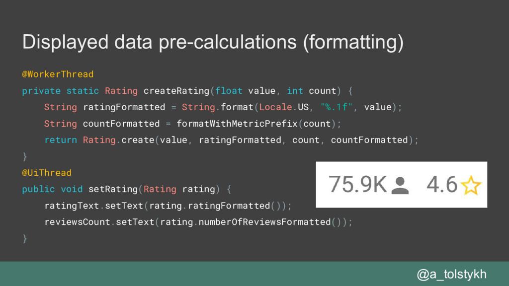 Displayed data pre-calculations (formatting) @W...