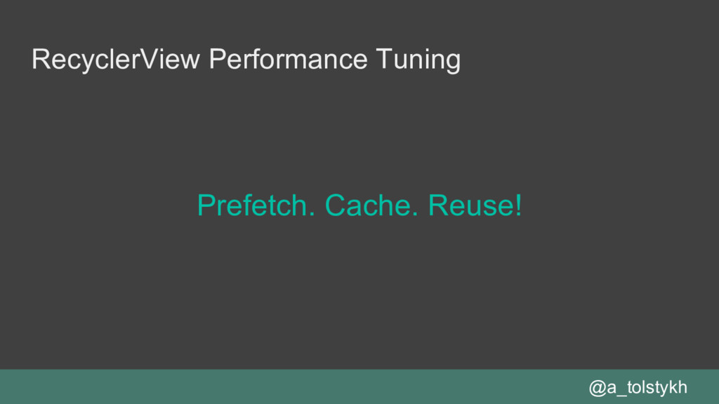 RecyclerView Performance Tuning Prefetch. Cache...