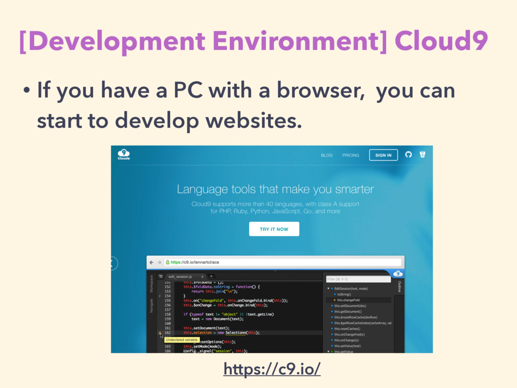 [Development Environment] Cloud9 https://c9.io/...