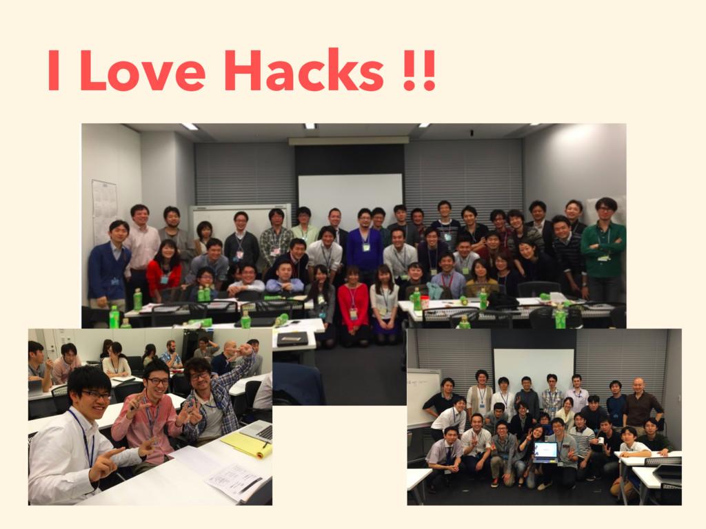 I Love Hacks !!