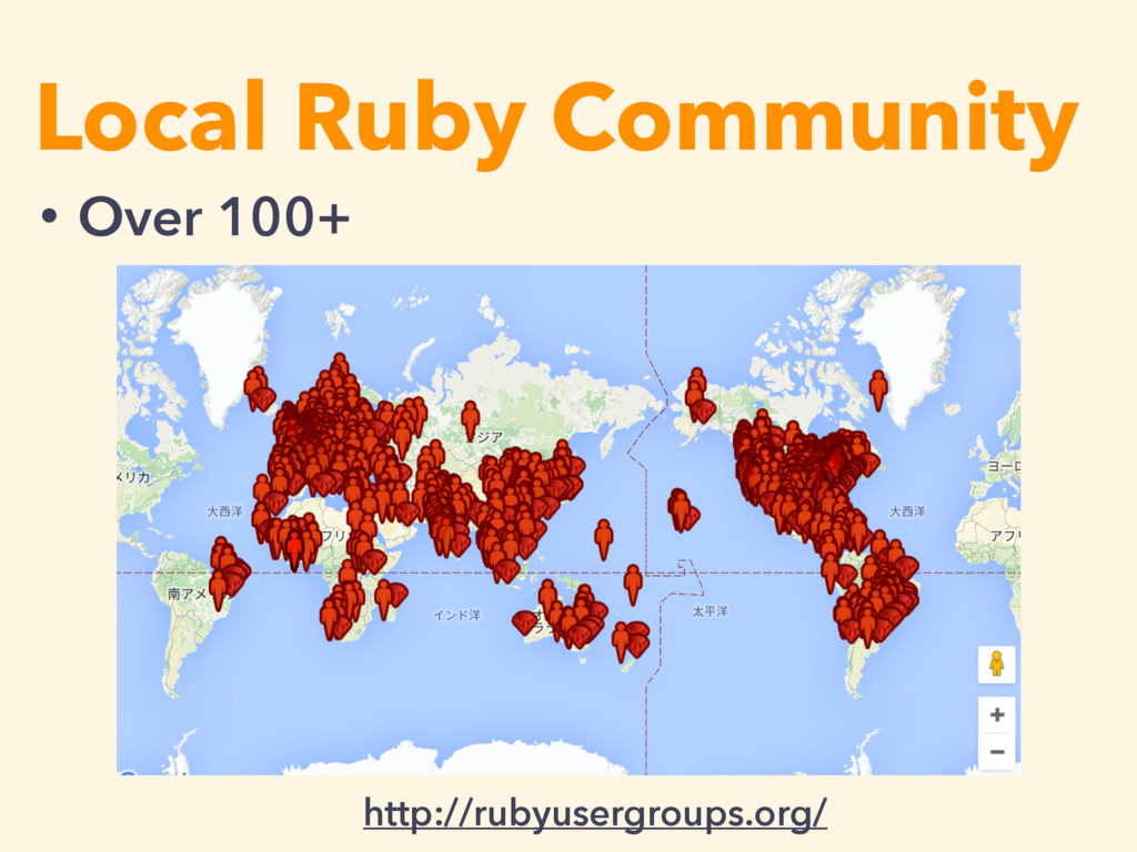 Local Ruby Community http://rubyusergroups.org/...