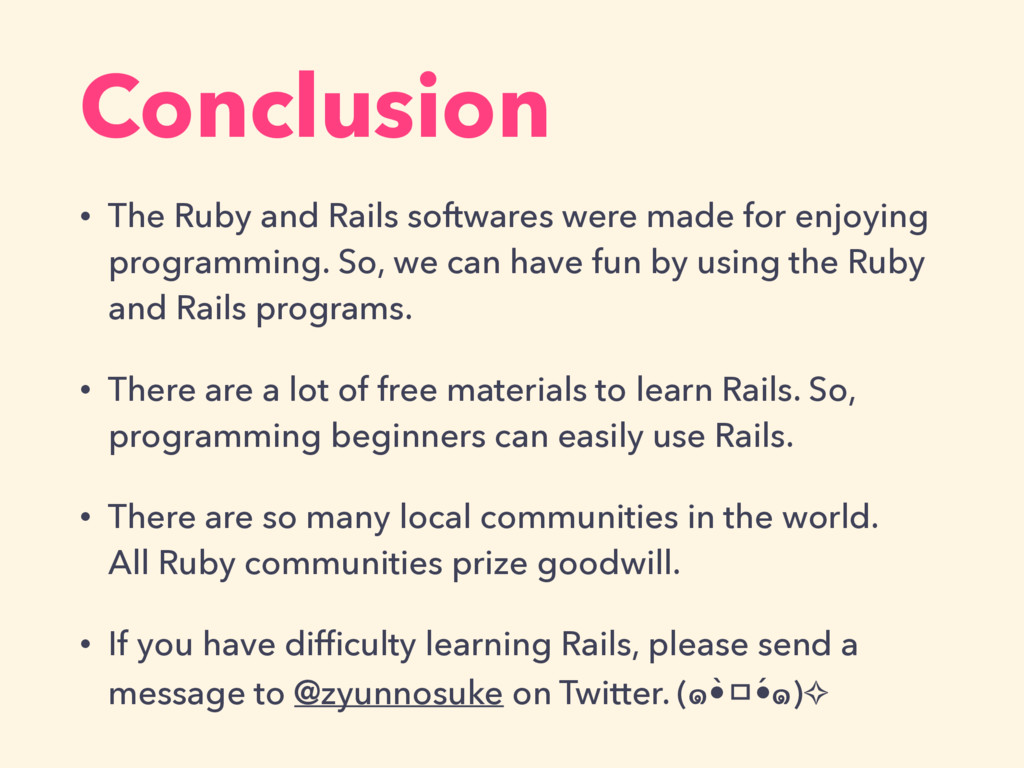 Conclusion • The Ruby and Rails softwares were ...