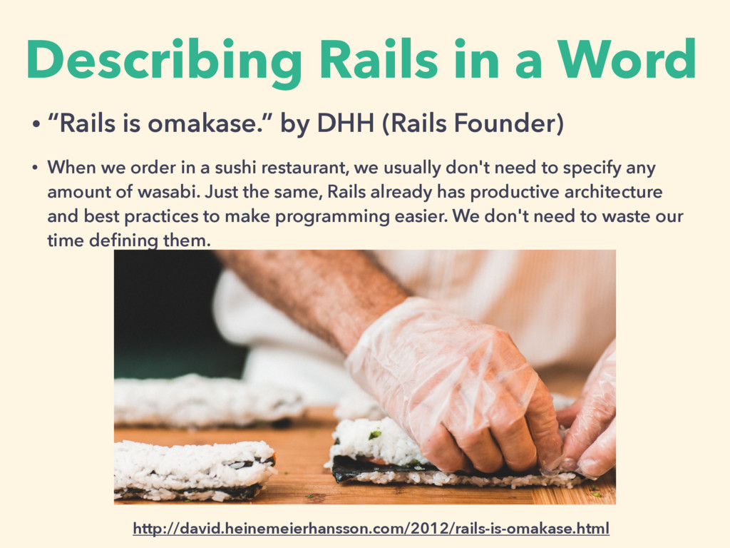 "Describing Rails in a Word • ""Rails is omakase...."